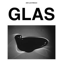 DER LICHTBRUCH GLAS